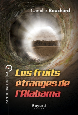 Antihorloge (L') tome 1 - Fruits étranges de l'Alabama (Les)