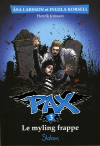 Pax tome 3 - Le myling frappe