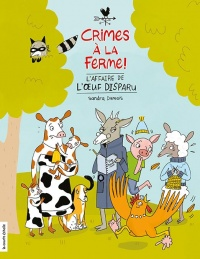 Crimes à la ferme tome 1 – L'affaire de l'oeuf disparu